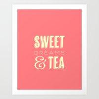 Sweet Dreams & Tea Art Print