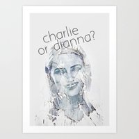 Charlie Or Dianna? Art Print