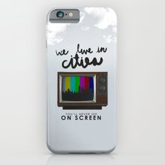 Cities you'll never see on screen - Lorde Slim Case iPhone 6s
