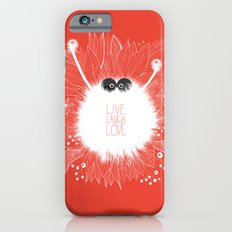 Live, Laugh, and Love..  iPhone 6 Slim Case