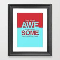 100% Awesome Framed Art Print