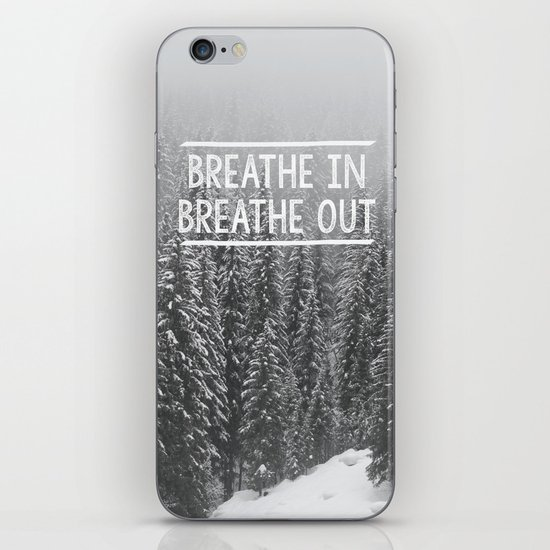 Breathe In - Breathe Out iPhone & iPod Skin