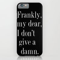 Frankly, My Dear, I Don'… iPhone 6 Slim Case