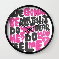 WE GONNA BE ALRIGHT Wall Clock