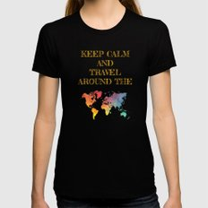 Keep Calm and travel around the world Womens Fitted Tee Black SMALL