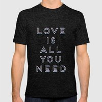 Love Is All You Need Mens Fitted Tee Tri-Black SMALL