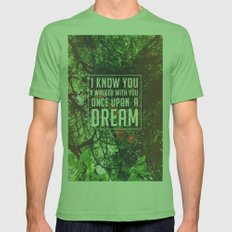 Once upon a dream Mens Fitted Tee Grass SMALL