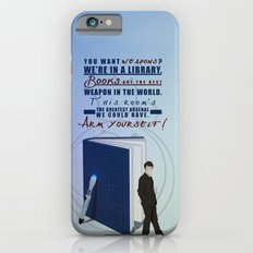 Books are the best weapon in the world iPhone 6s Slim Case