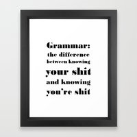 Grammar: The Difference … Framed Art Print