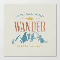 Not All Who Wander Are L… Canvas Print