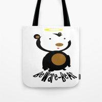 Beware Bear Tote Bag