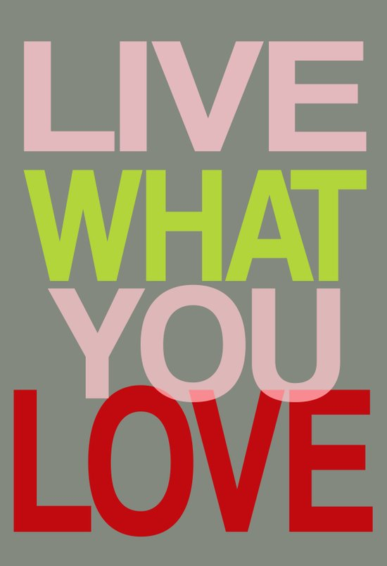 Live What You Love (Red) Art Print