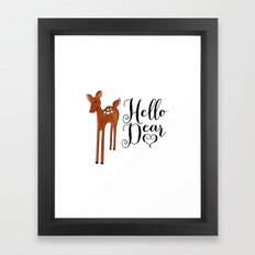 Hello Dear Framed Art Print