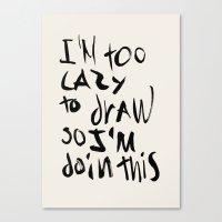 Lazy Canvas Print