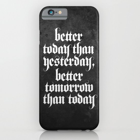 be better (b&w variant) iPhone & iPod Case
