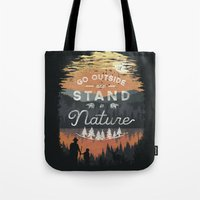 Go Outside And Stand In … Tote Bag
