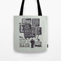We Are Held Back By Our … Tote Bag