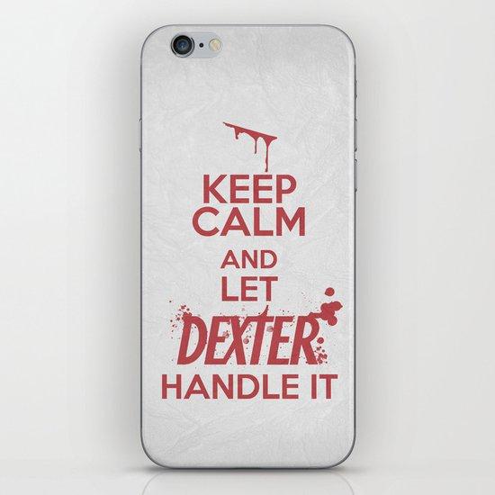 Keep Calm - Dexter Poster 01 iPhone & iPod Skin