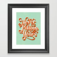 Never In A Million Years Framed Art Print