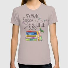 So Many Books, So Little Time Design Womens Fitted Tee Cinder SMALL