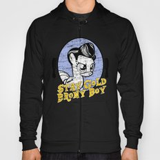Stay Gold Brony Boy Hoody