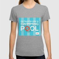 My favorite color is swimming pool Womens Fitted Tee Tri-Grey SMALL