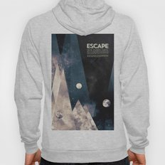 Escape, from planet earth Hoody