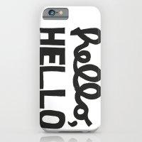 HELLO, HELLO  iPhone 6 Slim Case
