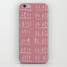 Oh deer, Oh deer, Oh dear iPhone & iPod Skin