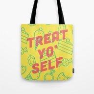 Treat Yo' Self Tote Bag
