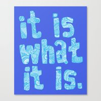 What it is Blue Canvas Print