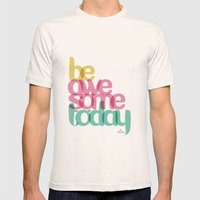 Be Awesome Today Mens Fitted Tee Natural SMALL