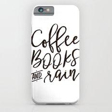 Coffee Books And Rain Art Print iPhone 6 Slim Case