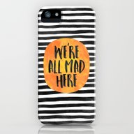 We're All Mad Here iPhone (5, 5s) Slim Case