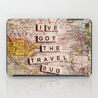 I've got the travel bug iPad Case