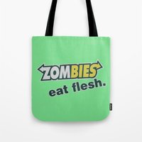 Zombie Eat Flesh Tote Bag