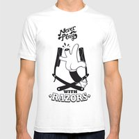Never Play With Razors  Mens Fitted Tee White SMALL
