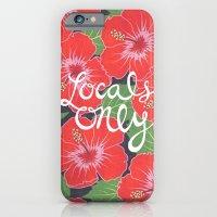 Locals Only iPhone 6 Slim Case