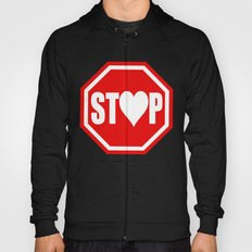 Stop In The Name of Love #1 t-shirt canvas print Hoody