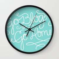 Go Blog or Go Home Wall Clock