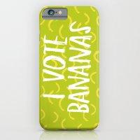 I Vote Bananas iPhone 6 Slim Case