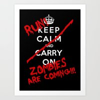 Keep Calm And Run Zombie… Art Print