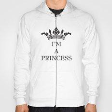 I'm a princess III Hoody