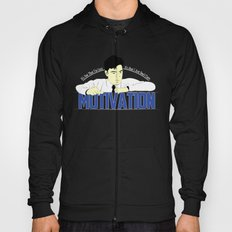 Motivation - Office Space Hoody