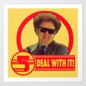 DEAL WITH IT! | Channel 5 | Brule Art Print