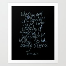 To be lonely alone Art Print