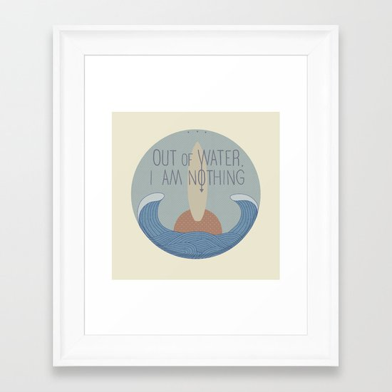 Out of water, I am nothing Framed Art Print