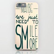 Smile More iPhone 6s Slim Case