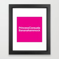 Friends · Princess Consuela Bananahammock Framed Art Print