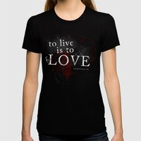 To live is to Love v3 Womens Fitted Tee Black SMALL